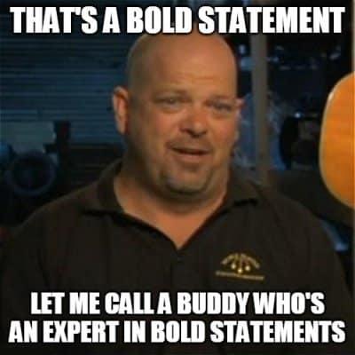Bold Statement Meme